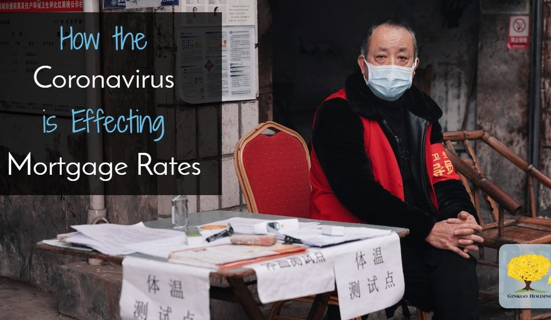 Coronavirus Effects on Mortgage Rates